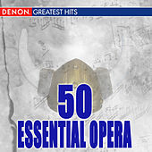 50 Essential Opera by Various Artists