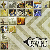 Rewind by Rico Thomas