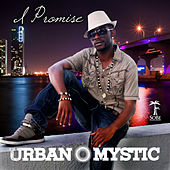 I Promise by Urban Mystic