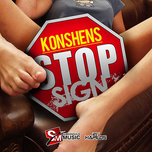 Stop Sign - Single by Konshens