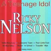 A Teenage Idol by Ricky Nelson