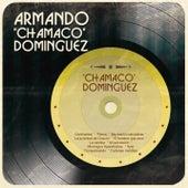 Chamaco Domínguez de Armando