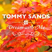 Dream With Me by Tommy Sands
