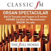 Organ Spectacular (Classic FM: The Full Works) by Simon Preston