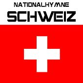 Nationalhymne Schweiz (Schweizer Psalm) by Kpm National Anthems