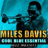 Cool Blue Essential Jazz Masters de Miles Davis