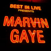 Best in Live: Marvin Gaye by Marvin Gaye