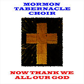 Now Thank We All Our God von The Mormon Tabernacle Choir