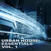 Urban House Essentials Vol. 1 - EP de Various Artists