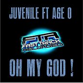 Oh My God (feat. Age-O) von Juvenile