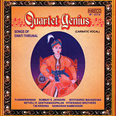 Quartet Genius - Songs Of Swathi Thirunal by Various Artists