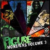Monsters Vol. 3 by Figure