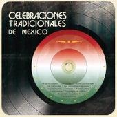 Celebraciones Tradicionales de México de Various Artists
