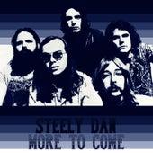 More to Come de Steely Dan