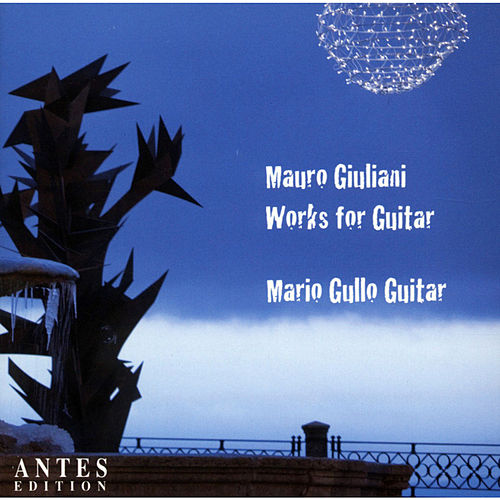 Works for Guitar by Mauro Giuliani