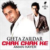 Chak Chak Ke by Aman Hayer