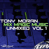 Mix Magic Music Unmixed Vol. 1 by Various Artists