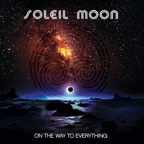 On the Way to Everything by Soleil Moon