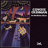 In Medicine River von Coyote Oldman