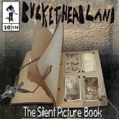 The Silent Picture Book by Buckethead