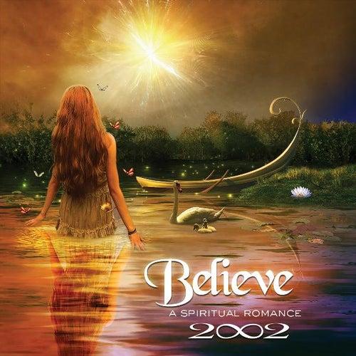 Believe by 2002