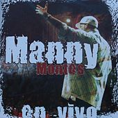 En Vivo von Manny Montes