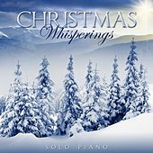 Christmas Whisperings - Solo Piano de Various Artists