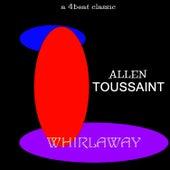 Whirlaway by Allen Toussaint