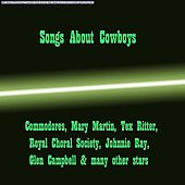 Songs About Cowboys by Various Artists