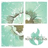 All Together Now by Roy Fields