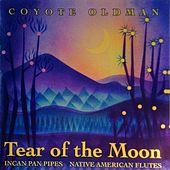 Tear of the Moon von Coyote Oldman