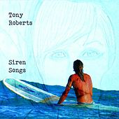 Siren Songs by Tony Roberts