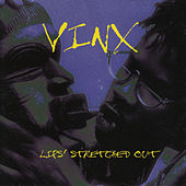 Lips Stretched Out by Vinx