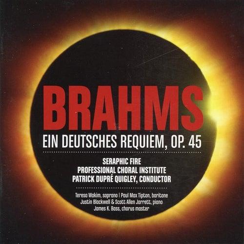 Brahms: Ein Deutsches Requiem, Op. 45 by Teresa Wakim