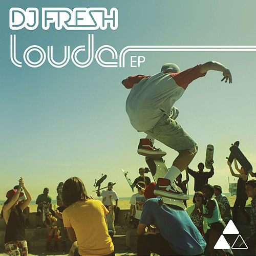 Louder EP by DJ Fresh