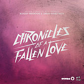Chronicles Of A Fallen Love by The Bloody Beetroots
