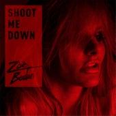 Shoot Me Down by Zoë Badwi