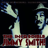 The Incredible Jimmy Smith! von Jimmy Smith