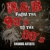 R&B from the 90's to the 00's von Various Artists