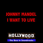 I Want To Live by Johnny Mandel