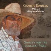 Songs Of The Longleaf Pines by Charlie Daniels