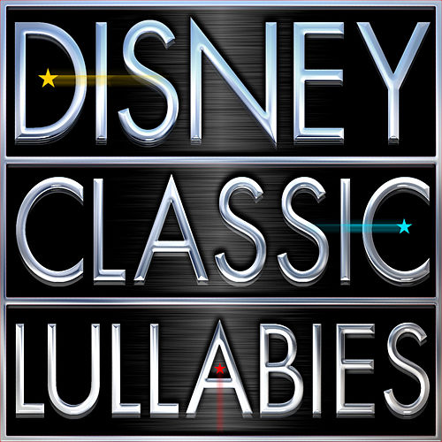 Disney Classic Lullabies by Lullabies