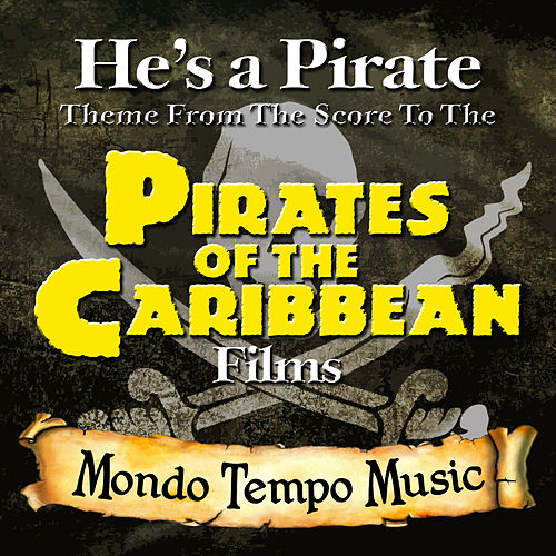 'He's A Pirate' (Theme from the score to 'Pirates Of The Caribbean') by Dominik Hauser