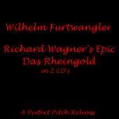 Das Rheingold by Wilhelm Furtwängler
