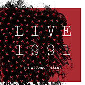 Live 1991 de The Wedding Present
