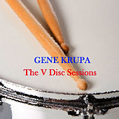 The V Disc Sessions de Gene Krupa