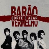 Sorte E Azar - Single de Barão Vermelho