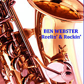 Reelin' & Rockin' von Ben Webster