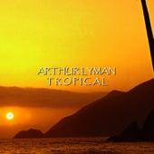 Tropical von Arthur Lyman