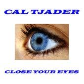 Close Your Eyes de Cal Tjader